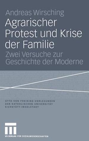 Agrarischer Protest und Krise der Familie
