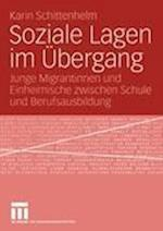Soziale Lagen Im Ubergang af Karin Schittenhelm
