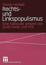 Rechts- Und Linkspopulismus af Florian Hartleb