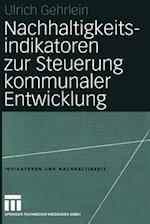 Nachhaltigkeitsindikatoren Zur Steuerung Kommunaler Entwicklung af Ulrich Gehrlein, Ulrich Gehrlein