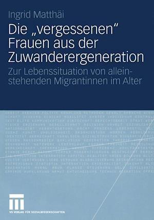 """Die """"Vergessenen"""" Frauen Aus Der Zuwanderergeneration"""