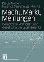 Macht, Markt, Meinungen af Dieter Nohlen