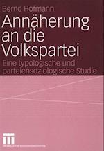 Annaherung an Die Volkspartei af Bernd Hofmann