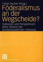 Foderalismus an der Wegscheide? af Frank Decker