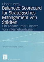 Balanced Scorecard fur Strategisches Management von Stadten af Florian Weig