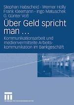 Uber Geld Spricht Man ... af Stephan Habscheid, Frank Kleemann, Werner Holly