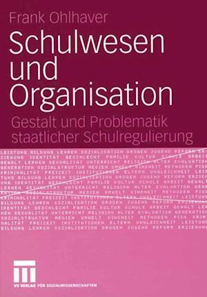 Schulwesen und Organisation
