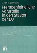 Fremdenfeindliche Vorurteile in Den Staaten Der EU af Cornelia Weins