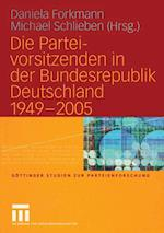 Die Parteivorsitzenden in der Bundesrepublik Deutschland 1949 - 2005 af Daniela Forkmann