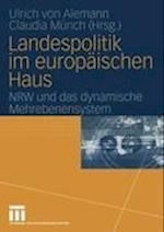 Landespolitik Im Europaischen Haus af Ulrich von Alemann