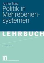 Politik in Mehrebenensystemen af Arthur Benz