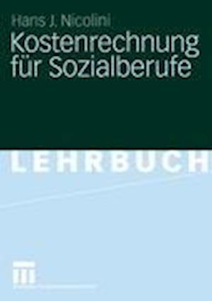 Bog, paperback Kostenrechnung Fur Sozialberufe af Hans J. Nicolini