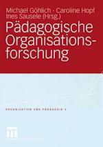 Padagogische Organisationsforschung af Michael Gohlich