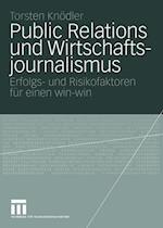 Public Relations und Wirtschaftsjournalismus af Torsten Knodler