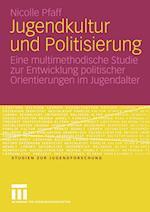 Jugendkultur Und Politisierung af Nicolle Pfaff