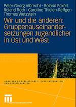 Wir Und Die Anderen af Roland Roth, Roland Eckert, Peter-Georg Albrecht
