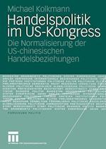 Handelspolitik im US-Kongress af Michael Kolkmann