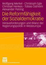Die Reformfahigkeit Der Sozialdemokratie af Christoph Egle, Christian Henkes, Wolfgang Merkel
