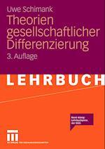 Theorien Gesellschaftlicher Differenzierung af Uwe Schimank