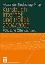 Kursbuch Internet und Politik af Alexander Siedschlag
