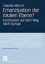 Emanzipation Der Lokalen Ebene? af Claudia Munch, Claudia M. Nch, Claudia Meunch