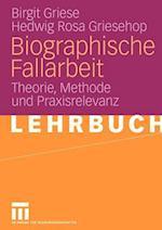 Biographische Fallarbeit af Hedwig Rosa Griesehop, Birgit Griese