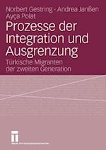 Prozesse Der Integration Und Ausgrenzung af Norbert Gestring, Ayca Polat, Andrea Jan En