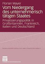 Vom Niedergang Des Unternehmerisch Tatigen Staates af Florian Mayer-Kramer, Florian Mayer