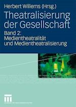Theatralisierung Der Gesellschaft af Herbert Willems
