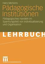 Padagogische Institutionen