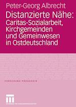 Distanzierte Nahe af Peter-Georg Albrecht