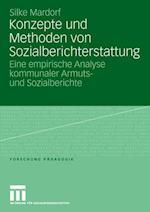 Konzepte Und Methoden Von Sozialberichterstattung af Silke Mardorf