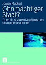 Ohnmachtiger Staat? af Jurgen Mackert, J. Rgen Mackert