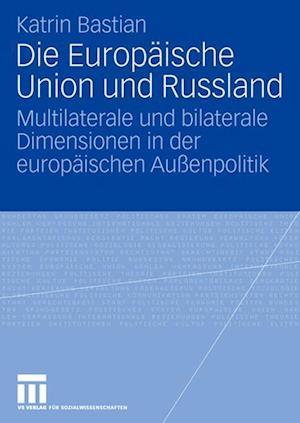 Die Europäische Union Und Russland