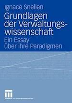 Grundlagen Der Verwaltungswissenschaft af Ignace Snellen