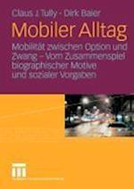 Mobiler Alltag af Claus J. Tully, Dirk Baier