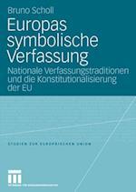 Europas Symbolische Verfassung af Bruno Scholl