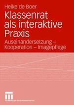 Klassenrat ALS Interaktive Praxis af Heike De Boer, Heike De Boer