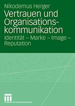 Vertrauen Und Organisationskommunikation af Nikodemus Herger