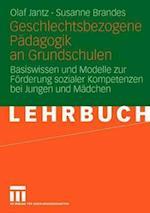 Geschlechtsbezogene Padagogik and Grundschulen af Susanne Brandes, Olaf Jantz