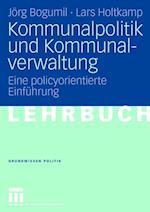 Kommunalpolitik Und Kommunalverwaltung
