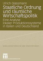 Staatliche Ordnung Und Raumliche Wirtschaftspolitik af Ulrich Glassmann