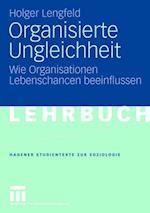 Organisierte Ungleichheit af Holger Lengfeld