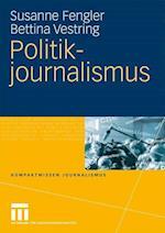 Politikjournalismus af Susanne Fengler, Bettina Vestring