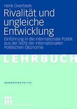 Rivalitat Und Ungleiche Entwicklung af Henk Overbeek, Maik Schumacher