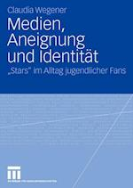 Medien, Aneignung Und Identitat af Claudia Wegener