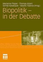 Biopolitik - In Der Debatte