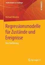 Regressionsmodelle Fur Zustande Und Ereignisse af Michael Windzio