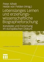 Lebenslanges Lernen Und Erziehungswissenschaftliche Biographieforschung
