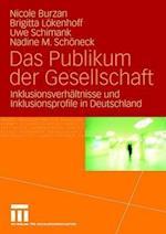 Das Publikum Der Gesellschaft af Uwe Schimank, Nicole Burzan, Brigitta Lokenhoff